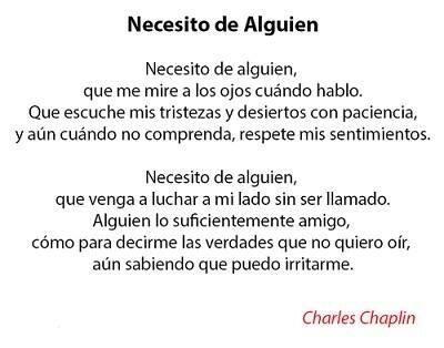 Necesito de alguien...  Charles Chaplin