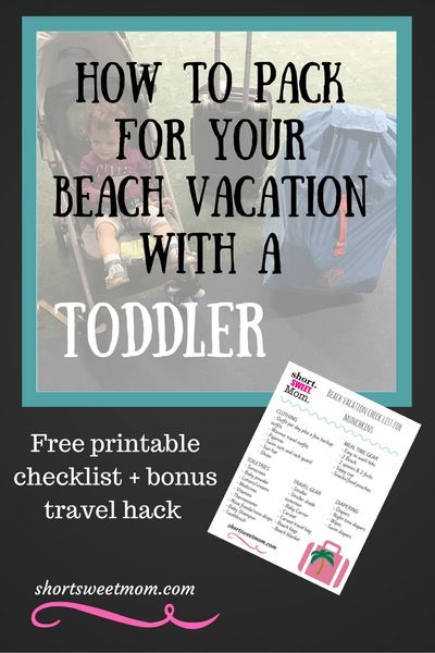 How to pack for your beach vacation with a toddler. Free printable packing list + bonus travel hack.