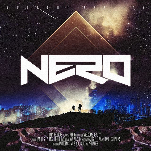 Me And You By Nero From Welcome Reality Dubstep And Neronot Too