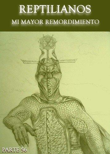 Reptilianos - Mi Mayor Remordimiento - Parte 56 « EQAFE