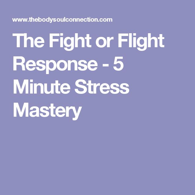 The Fight or Flight Response - 5 Minute Stress Mastery