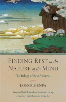 Download Ebook Finding Rest In The Nature Of The Mind : Trilogy of Rest Volume 1 EPUB PDF PRC