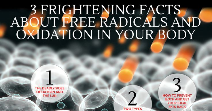 Free radicals and oxidation in your body