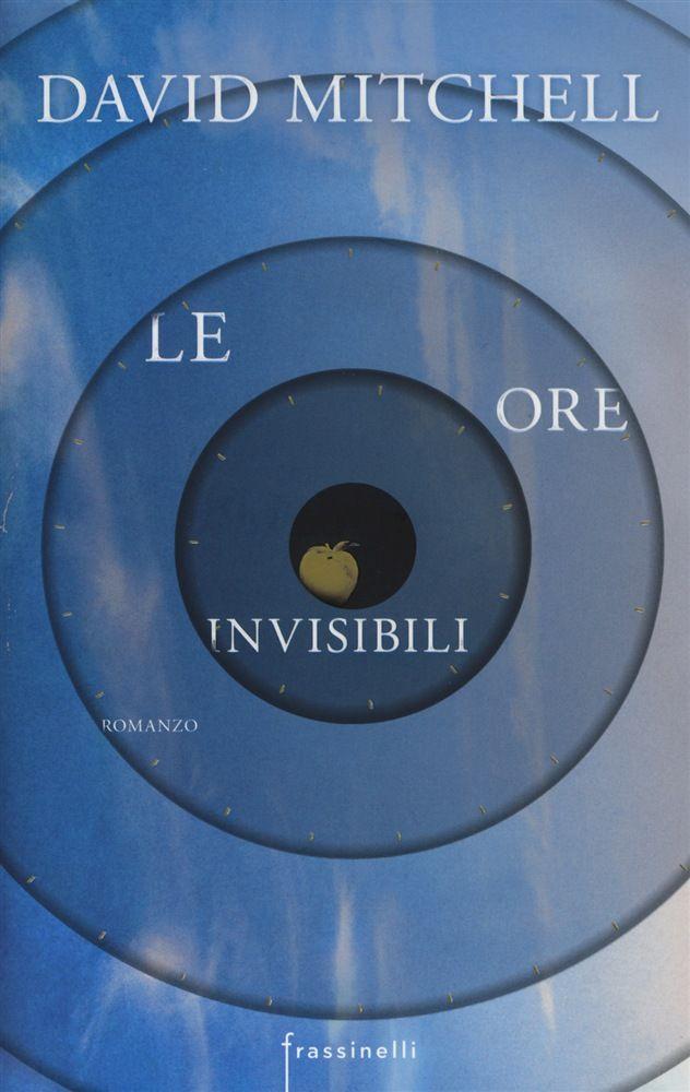 Le ore invisibili - David Mitchel