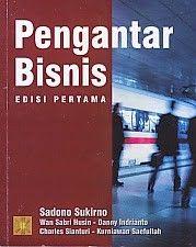 PENGANTAR BISNIS EDISI PERTAMA – Sadono Sukirno