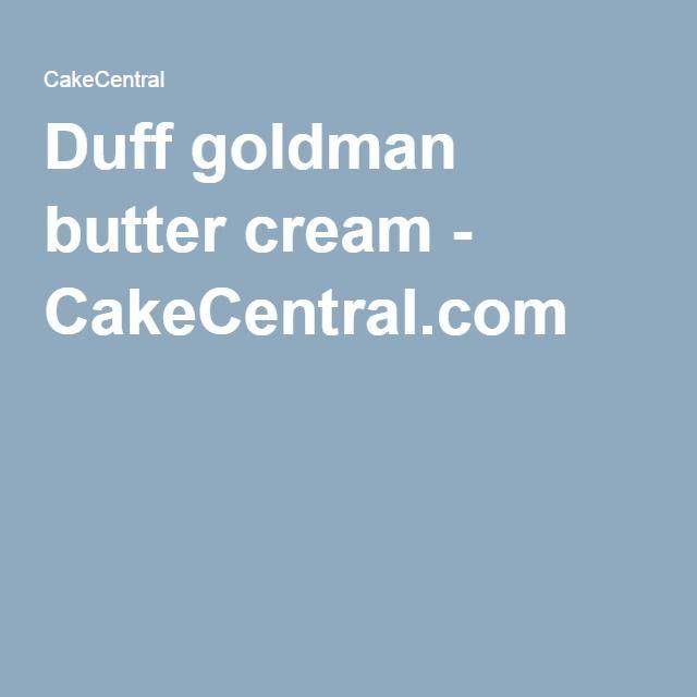 Duff goldman butter cream - CakeCentral.com