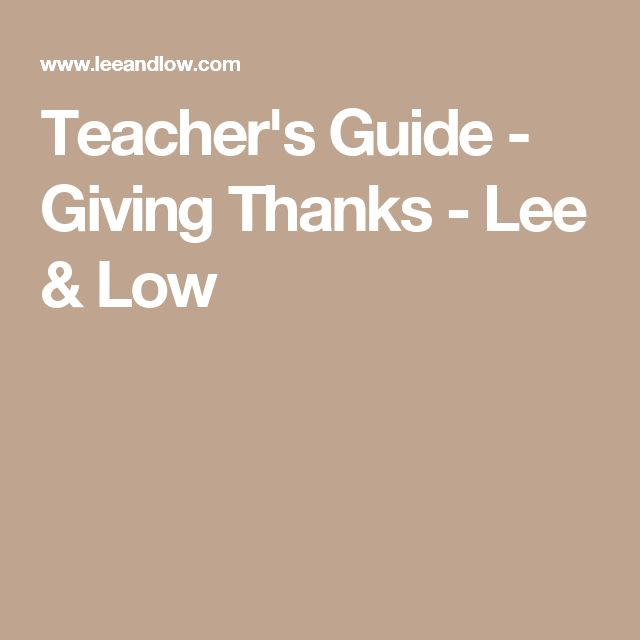 Teacher's Guide - Giving Thanks - Lee & Low
