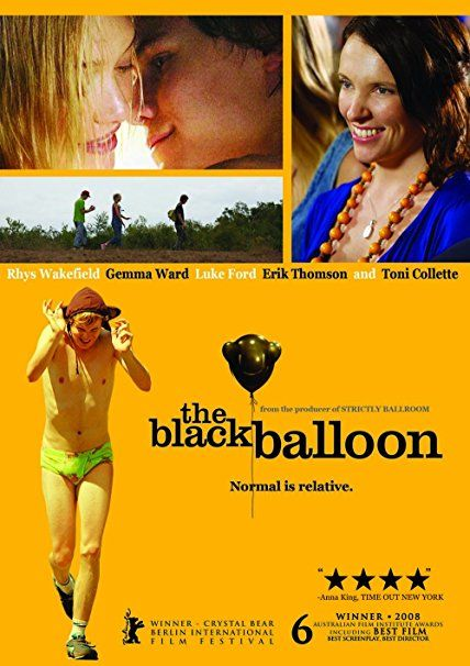 The Black Balloon (2008) ... Fifteen-year-old Thomas Mollison (Rhys Wakefield) and his family mom Maggie Mollison (Toni Collette) and dad Simon Mollison (Erik Thomson) move to a new home in the early 1990s. Thomas is anxious because he has to start at a new school, and make new friends - all he wants is to do is fit in and be regarded in the same way as everyone else. However, it seems he struggles to achieve this goal with Charlie (Luke Ford), his autistic brother. (15-Apr-2017)
