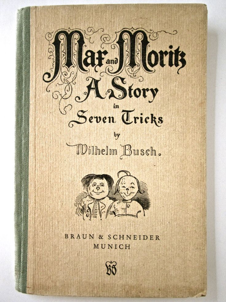 1952 edition of Max and Moritz: A Story in Seven Tricks.  Published in Germany but with the text in English.  Originally published in 1865, the illustrations are said to have inspired some of the first comic strips.  SOLD