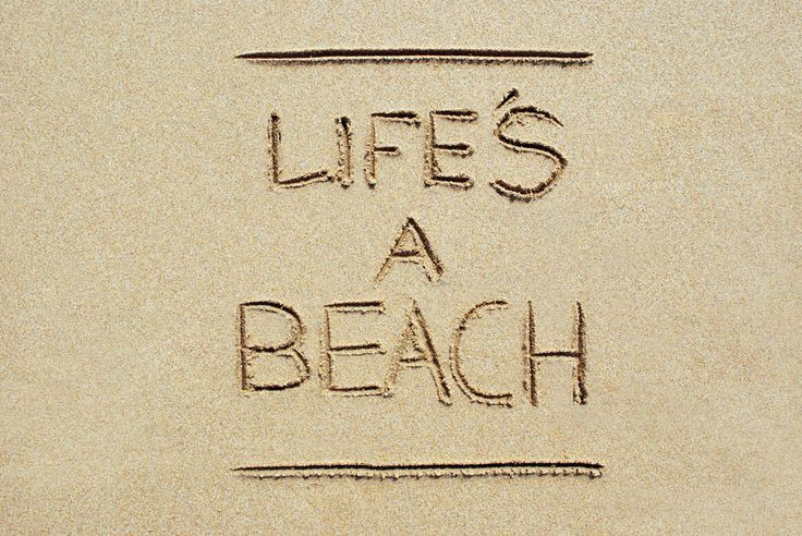 Life's a Beach. #quote #beach #beachlife #summer #sand #inspiration #typography #photography #design #graphicdesign