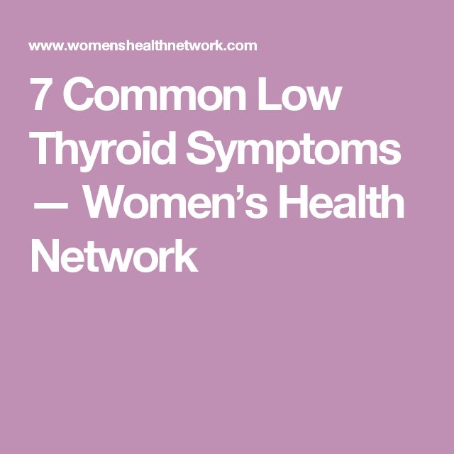 7 Common Low Thyroid Symptoms — Women's Health Network