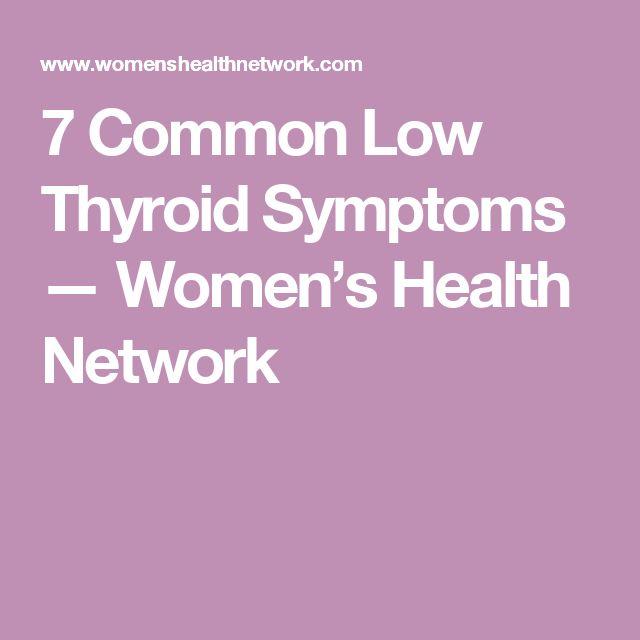 7 Common Low Thyroid Symptoms — Women's Health Network