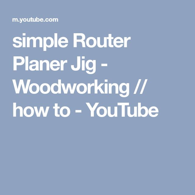simple Router Planer Jig - Woodworking // how to - YouTube