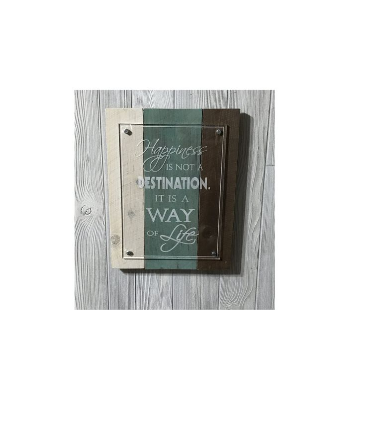 """Rustic Pallet Decor / Laser Engraved on Cast Acrylic - """"Happiness is not a destination, it's a way of Life"""" by DakotaExpressions1 on Etsy"""
