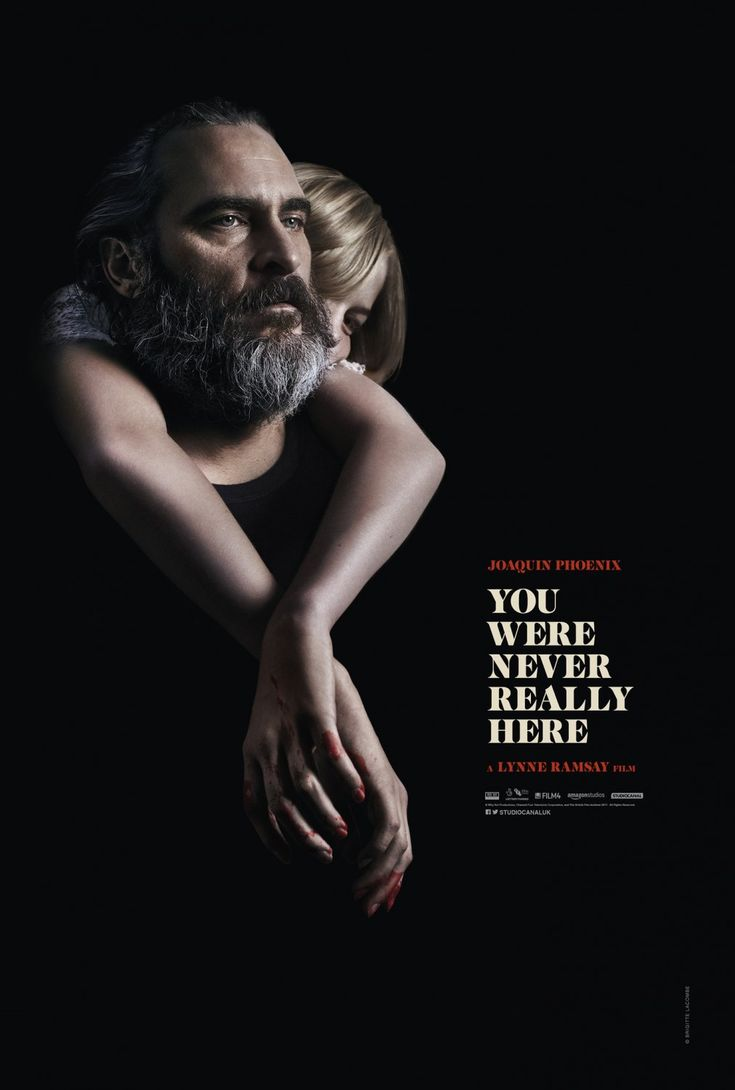 New Poster for Drama-Thriller 'You Were Never Really Here' - Starring Joaquin Phoenix & Ekaterina Samsonov - Directed by Lynne Ramsey