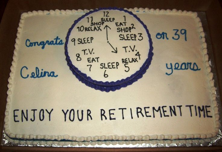 """Retirement Time - Inspired by the Wilton cake.  Not too happy with the results.  My writing needs big time work.  White full sheet cake, lemon 10"""" round for clock.  All buttercream."""