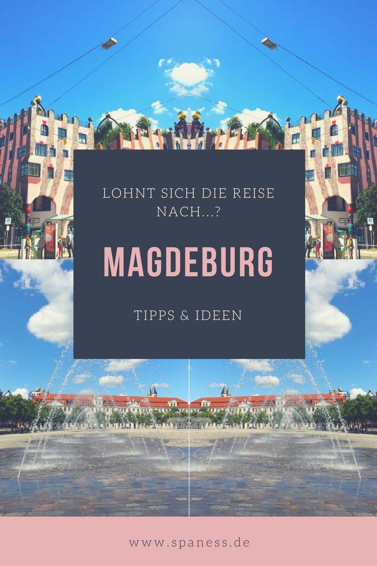 Magdeburg Tipps - Magdeburg Sehenswürdigkeiten - Magdeburg Citytrip.