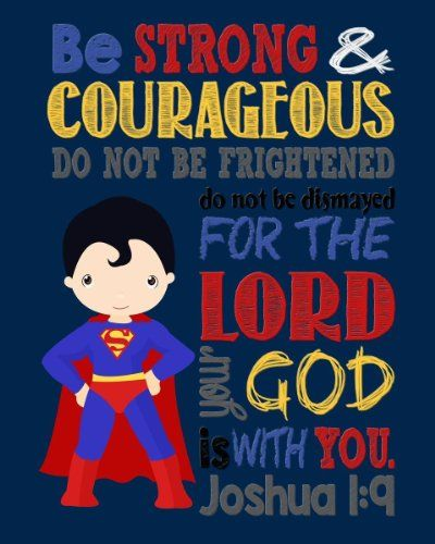 Amazon.com: Super Hero Wall Art - Christian Print Superman Nursery Decor - Be Strong & Courageous Joshua 1:9 Bible Verse: Handmade