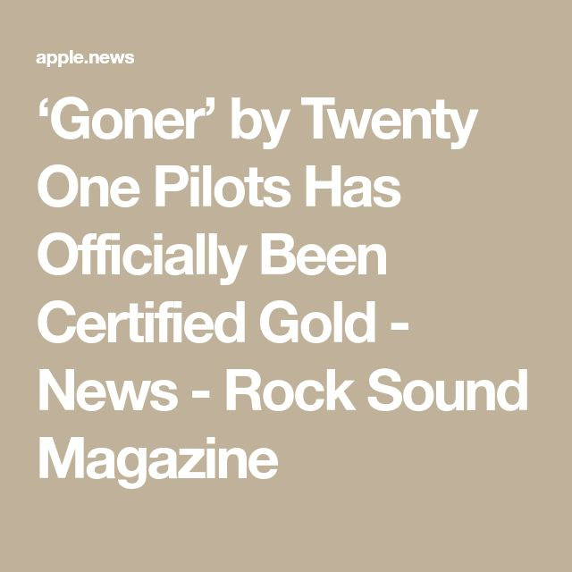 'Goner' by Twenty One Pilots Has Officially Been Certified Gold - News - Rock Sound Magazine