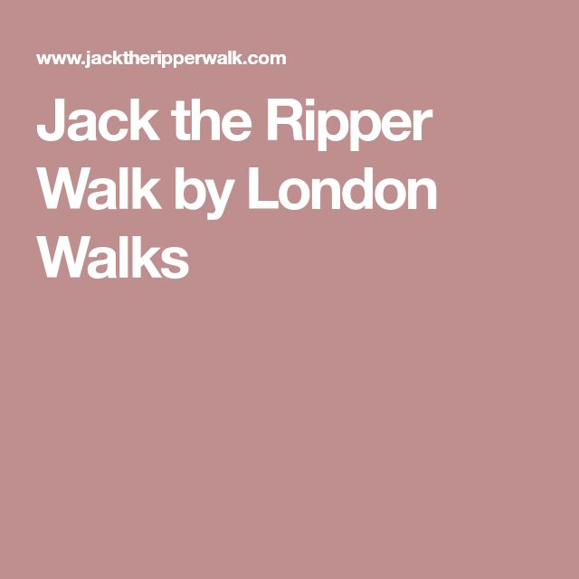 Jack The Ripper Walk By London Walks Walks In London London Walking By