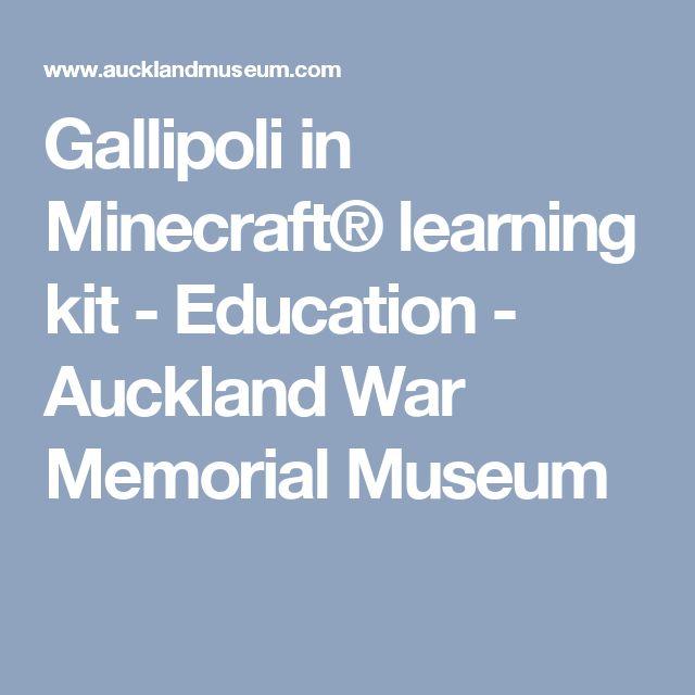 Gallipoli in Minecraft® learning kit - Education - Auckland War Memorial Museum