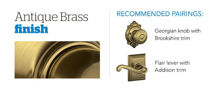 Door Hardware Finishes Antique Brass Schlage A Frame House