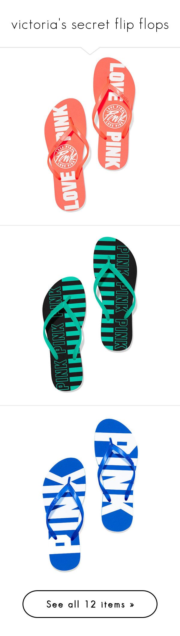 """""""victoria's secret flip flops"""" by babyprincessdarling ❤ liked on Polyvore featuring shoes, sandals, flip flops, pink, pink flip flops, rubber flip flops, rubber shoes, pink shoes, beach flip flops and ayakkabı"""