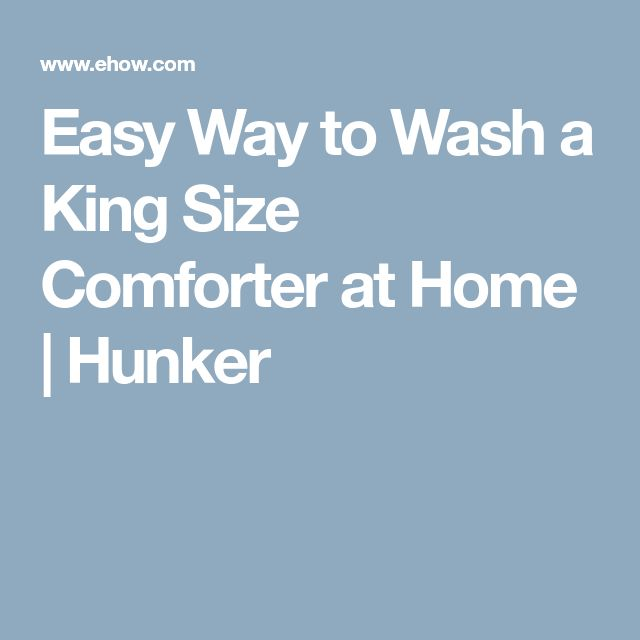 Easy Way to Wash a King Size Comforter at Home   Hunker