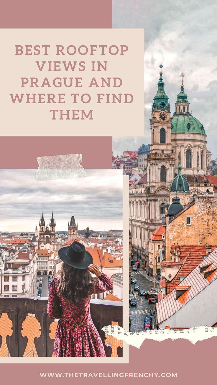 Best Rooftop Views In Prague Rooftop Travel Visit Prague
