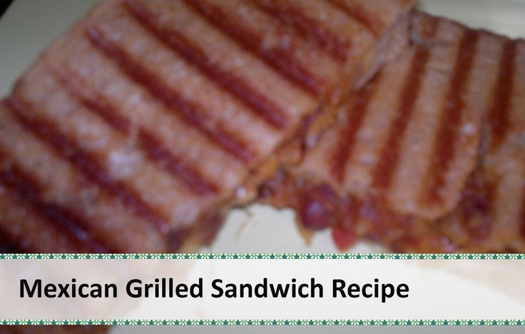 Great Mexican Grilled Sandwich (with Cheese and Red Beans - Rajma) Recipe by Healthy Kadai, ,