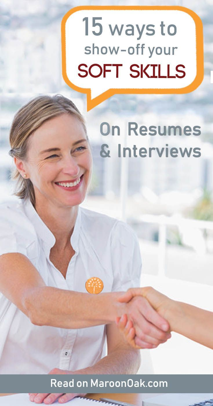 Soft Skills For Resume 15 Ways To Ace Soft Skills On Resumes Interviews Interview