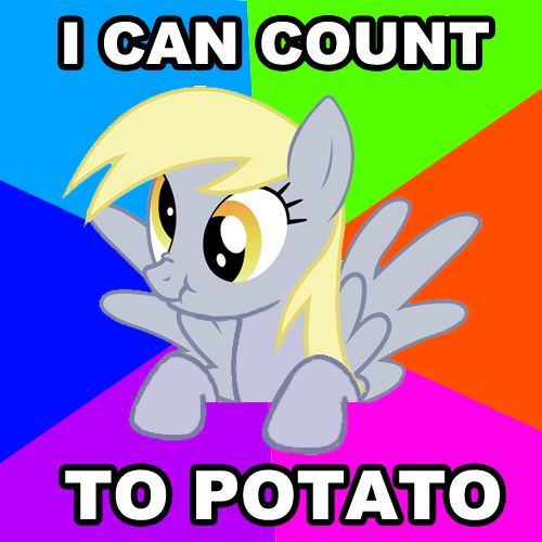 """I fixed the """"I can count to potato"""" meme to make it less guilty: - via http://bit.ly/epinner Derpy Hooves FTW"""