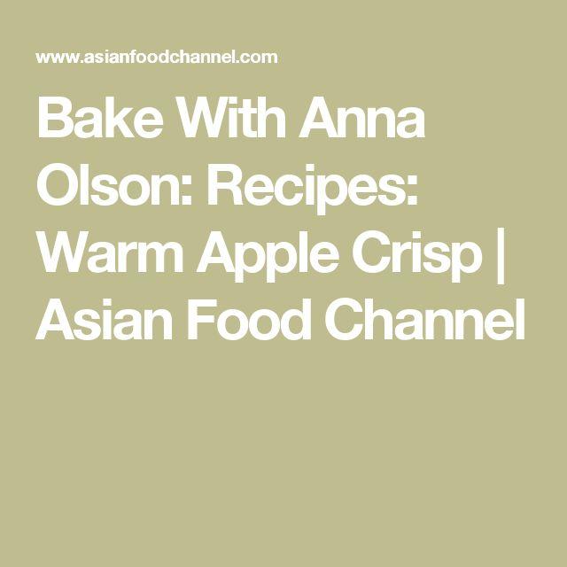 Bake With Anna Olson: Recipes: Warm Apple Crisp | Asian Food Channel