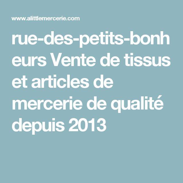 rue-des-petits-bonheurs Vente de tissus et articles de mercerie de qualité depuis 2013