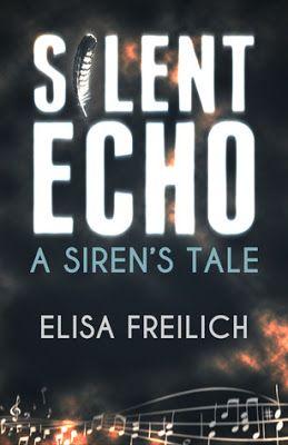 Silent Echo: A Siren's Tale by Elisa Freilich