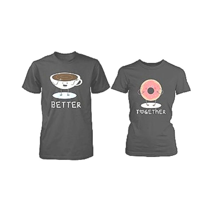 Cute Matching Couple Shirts - Coffee and Donut Better Together