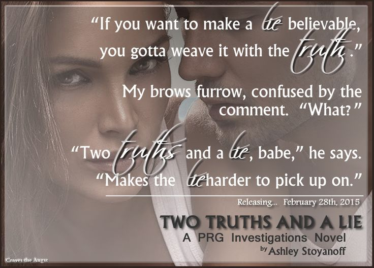 Two Truths And A Lie by Ashley Stoyanoff (NA, Contemporary Romance) Releasing Feb. 28, 2015 https://www.goodreads.com/book/show/24677549-two-truths-and-a-lie
