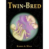 Twin-Bred (Kindle Edition)By Karen A. Wyle