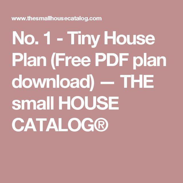 dfaa1087746a58dff8d81b86da733d64 tiny house plans free building plans best 25 small house plans free ideas on pinterest,Small House Plans Free Pdf
