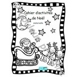 Cahier d'activités de Noël Maternelle