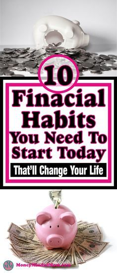 Improve Your Finances ~ 10 FINANCIAL HABITS YOU NEED TO START TODAY – money