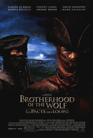 Brotherhood Of The Wolf..awesome French film!!