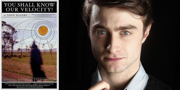 Daniel Radcliffe Circling Dave Eggers' You Shall Know Our Velocity image
