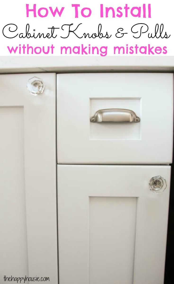 How to install cabinet knobs and pulls the first time perfectly without making any mistakes a great trick at The Happy Housie