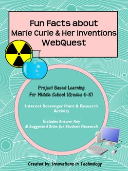 This webquest / Internet scavenger hunt is a perfect one day activity for middle schoolers to learn more about Madam Marie Curie and her inventions with these fun questions. It is appropriate for middle school social studies/history, science, or technology classes.