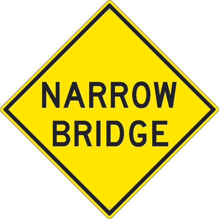 """Narrow Bridge, National Marker TM264K, 30""""x30"""", Black On Yellow, 85 Percent Recycled .080"""" High Intensity Reflective Aluminum Surface and Roadway Warning Sign With 2 Holes For Post Mounting - Each"""