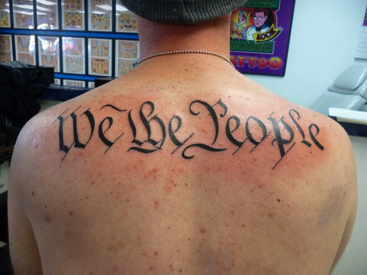 We the people by dave tattoo charlie 39 s preston hwy for Tattoo charlie s preston hwy louisville ky