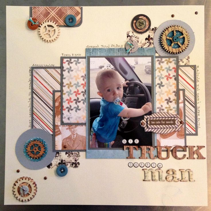 Baby boy scrapbook layout. Truck scrapbook layout. Gears and glitter. Big Truck, Little Man. Swagger by Little Yellow Bicycle. Masculine Scrapbooking Layout.