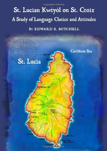 St. Lucian Kwéyòl on St. Croix: A Study of Language Choice and Attitudes by Edward S. Mitchell http://www.amazon.ca/dp/1443821470/ref=cm_sw_r_pi_dp_PT20vb1D8QCHP