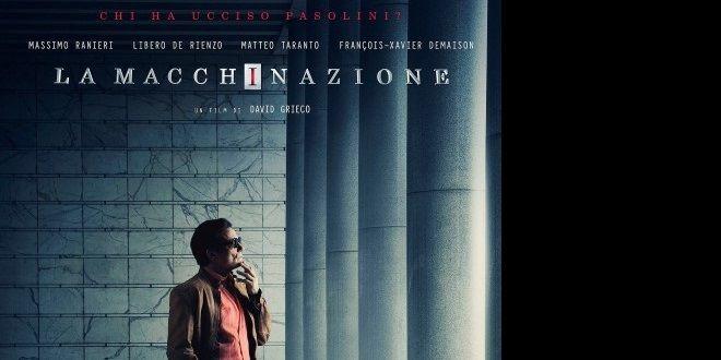 La Macchinazione, gli ultimi 3 mesi di Pasolini - La Gazzetta dello Spettacolo